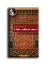 A KELET CSODÁLATOS ZAMATA - Ekönyv - KLODLOWSKI, PIOTR