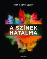 A SZÍNEK HATALMA - Ekönyv - CAUSSE, JEAN-GABRIEL
