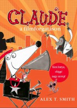 CLAUDE A FILMFORGATÁSON - Ekönyv - SMITH, ALEX T.