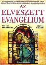 AZ ELVESZETT EVANGÉLIUM - Ekönyv - WILSON, BARRIE-JACOBOVICI, SIMCHA