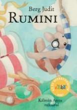 RUMINI - IBBY DÍJ, AZ ÉV GYEREKKÖNYVE 2007 - Ekönyv - BERG JUDIT