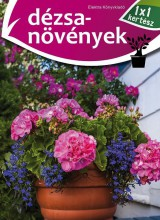 DÉZSANÖVÉNYEK - 1X1 KERTÉSZ - Ekönyv - XACT ELEKTRA KFT.