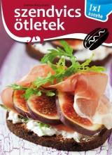 SZENDVICS ÖTLETEK - 1X1 KONYHA - Ebook - XACT ELEKTRA KFT.