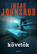 KÖVETŐK - Ekönyv - JOHNSRUD, INGAR