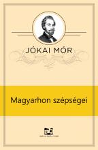 Magyarhon szépségei - Ebook - Jókai Mór