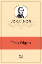 Trenk Frigyes - Ekönyv - Jókai Mór
