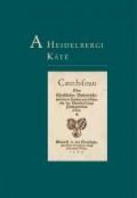 A HEIDELBERGI KÁTÉ - REVIDEÁLT, FŰZÖTT - Ekönyv - KÁLVIN KIADÓ