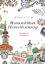 ROMANTIKUS HORVÁTORSZÁG - SZÍNEZŐKÖNYV FELNŐTTEKNEK - Ekönyv - IL-SUN, LEE