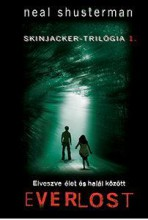EVERLOST - SKINJACKER-TRILÓGIA 1. - Ebook - SHUSTERMAN, NEAL