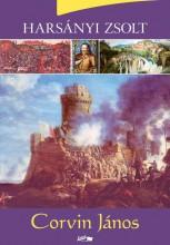 CORVIN JÁNOS - Ekönyv - HARSÁNYI ZSOLT