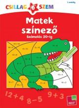 MATEK SZÍNEZŐ - SZÁMOLÁS 20-IG - CSILLAGSZEM 1. OSZT. - Ekönyv - TESSLOFF ÉS BABILON KIADÓI KFT.