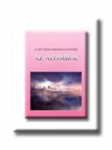 AZ ÁLOMRÓL - A NÉVTELEN SZELLEM TANITÁSA - Ekönyv - KIS ZOLTÁN