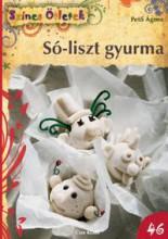 SÓ-LISZT GYURMA - SZÍNES ÖTLETEK 46. - Ekönyv - PETŐ ÁGNES