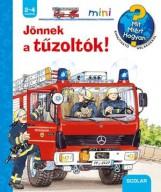 JÖNNEK A TŰZOLTÓK! - SCOLAR MINI 26. - Ekönyv - SCOLAR KIADÓ ÉS SZOLGÁLTATÓ KFT.