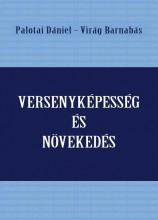 VERSENYKÉPESSÉG ÉS NÖVEKEDÉS - Ekönyv - PALOTAI DÁNIEL-VIRÁG BARNABÁS (SZERK.)