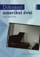 DOHNÁNYI AMERIKAI ÉVEI - Ekönyv - KUSZ VERONIKA