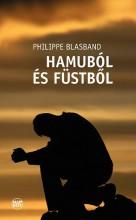 HAMUBÓL ÉS FÜSTBŐL - Ekönyv - BLASBAND, PHILIPPE