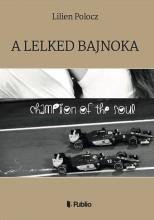 A Lelked Bajnoka - Ebook - Lilien Polocz