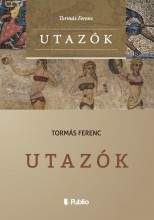 Utazók - Ekönyv - Tormás Ferenc