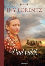VAD VIDÉK - REGÉNYES TÖRTÉNELEM - Ekönyv - LORENTZ, INY