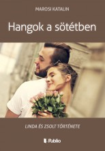 Hangok a sötétben - Ebook - Marosi Katalin