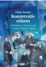 KONZERVATÍV REFORM - Ekönyv - GLATZ FERENC