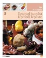 SPANYOL KONYHA LÉPÉSRŐL LÉPÉSRE - ÍZEK ÉS KULTÚRÁK 8. - Ekönyv - HVG KIADÓI ZRT.