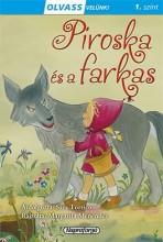 Piroska és a farkas - Olvass velünk! (1) - Ekönyv - Napraforgó Kiadó