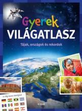 GYEREK VILÁGATLASZ - TÁJAK, ORSZÁGOK ÉS REKORDOK - Ekönyv - SCOLAR KIADÓ ÉS SZOLGÁLTATÓ KFT.
