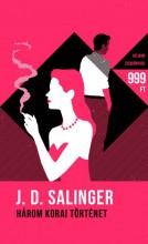 Három korai történet - Ekönyv - J.D. Salinger