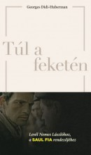Túl a feketén - Ebook - Georges Didi-Huberman