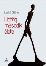 LICHTIG MÁSODIK ÉLETE - Ekönyv - LACKÓ GÁBOR