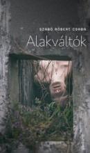 Alakváltók - Ekönyv - Szabó Róbert Csaba