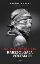 Az Iszlám Állam rabszolgája voltam - Ekönyv - Farída Khalaf - C. Andrea Hoffmann