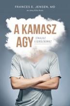A kamasz agy - Ekönyv - E. Frances Jensen - Amy Ellis Nutt