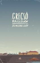 Jelmezbál előtt - Ebook - Grecsó Krisztián