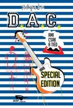 Ami csak a tiéd – D.A.C. special edition - Ekönyv - Kalapos Éva