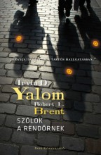 Szólok a rendőrnek - Ekönyv - Irvin D. Yalom - Robert L. Brent