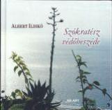 SZÓKRATÉSZ VÉDŐBESZÉDE - Ekönyv - ALBERT ILDIKÓ
