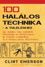 100 HALÁLOS TECHNIKA - A TÚLÉLÉSHEZ - Ekönyv - EMERSON, CLINT