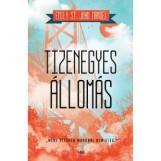 TIZENEGYES ÁLLOMÁS - Ekönyv - ST. JOHN MANDEL, EMILY