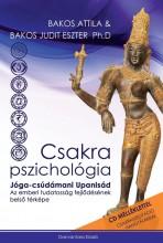CSAKRA PSZICHOLÓGIA - CD MELLÉKLETTEL - Ekönyv - BAKOS ATTILA ÉS BAKOS JUDIT ESZTER PH.D