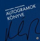 AUTOGRAMOK KÖNYVE - Ekönyv - KOLOZS ANDRÁS, PODONYI HEDVIG