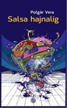 SALSA HAJNALIG - Ekönyv - POLGÁR VERA