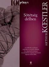SÖTÉTSÉG DÉLBEN (100 KÖNYV) - Ekönyv - KOESTLER, ARTHUR