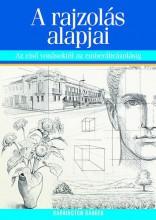 A RAJZOLÁS ALAPJAI - AZ ELSŐ VONÁSOKTÓL AZ EMBERÁBRÁZOLÁSIG - Ekönyv - BARBER, BARRINGTON
