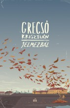 JELMEZBÁL - Ekönyv - GRECSÓ KRISZTIÁN