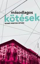 MÁSODLAGOS KÖTÉSEK - Ebook - SZABÓ MÁRTON ISTVÁN