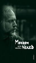 MONDOM NEKED - Ekönyv - Hruška, Petr