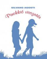PINOKKIÓ VISSZATÉR - Ekönyv - AGOSTI, SILVANO